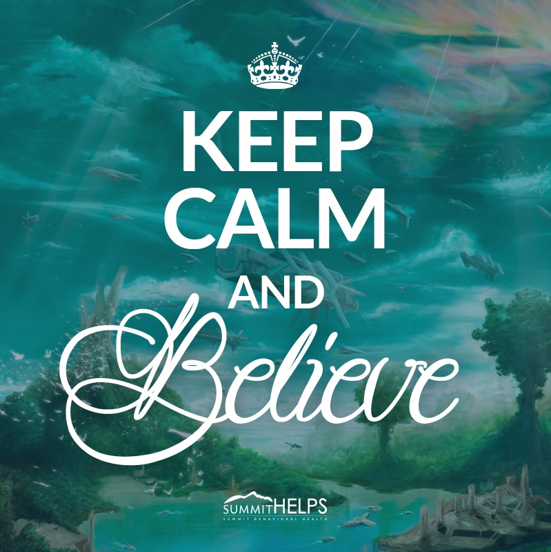 keep calm believe