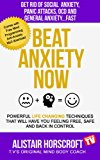 Beat Anxiety Now (I will Show You How Book 1)
