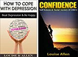 Confidence & Depression: Beat Depression & Gain Confidence (Box Set) Social Anxiety Cure (Social Anxiety and Depression Cure Guide Book 1)
