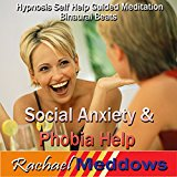 Social Anxiety & Phobia Help Hypnosis: Find Inner Peace & Be Comfortable with Crowds, Guided Meditation, Self-Help Subliminal, Binaural Beats